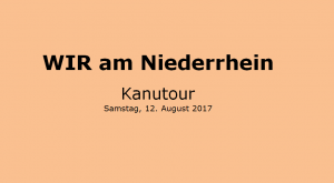 WIR am Niederrhein - Kanutour