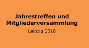 Jahrestreffen Leipzig 2018