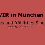 WIR in München_Singen